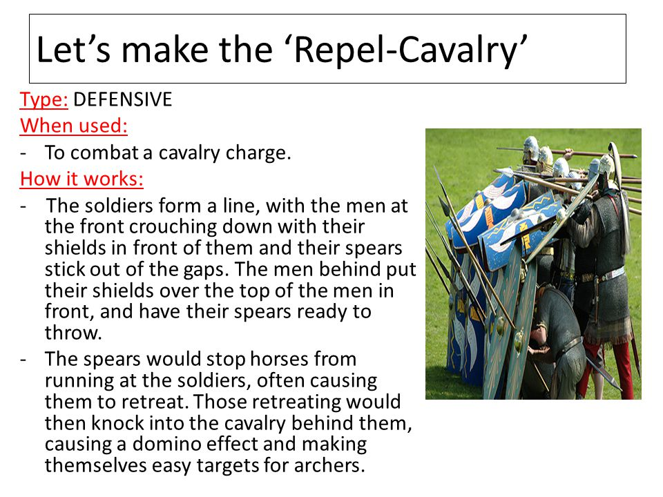 Let's make the 'Repel-Cavalry'
