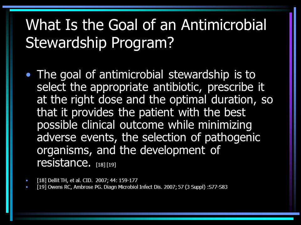 What Is the Goal of an Antimicrobial Stewardship Program