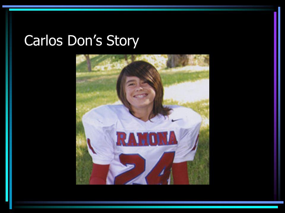 Carlos Don's Story