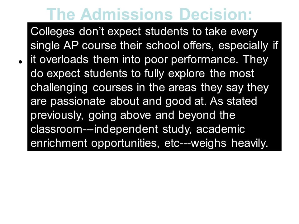 The Admissions Decision: What these colleges look for