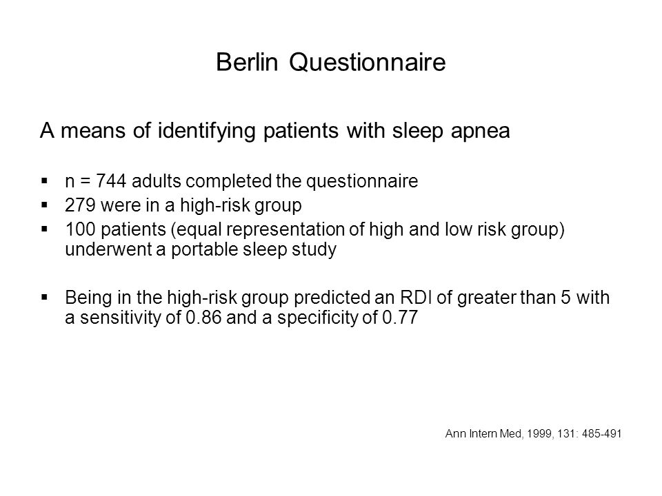 Berlin Questionnaire A means of identifying patients with sleep apnea