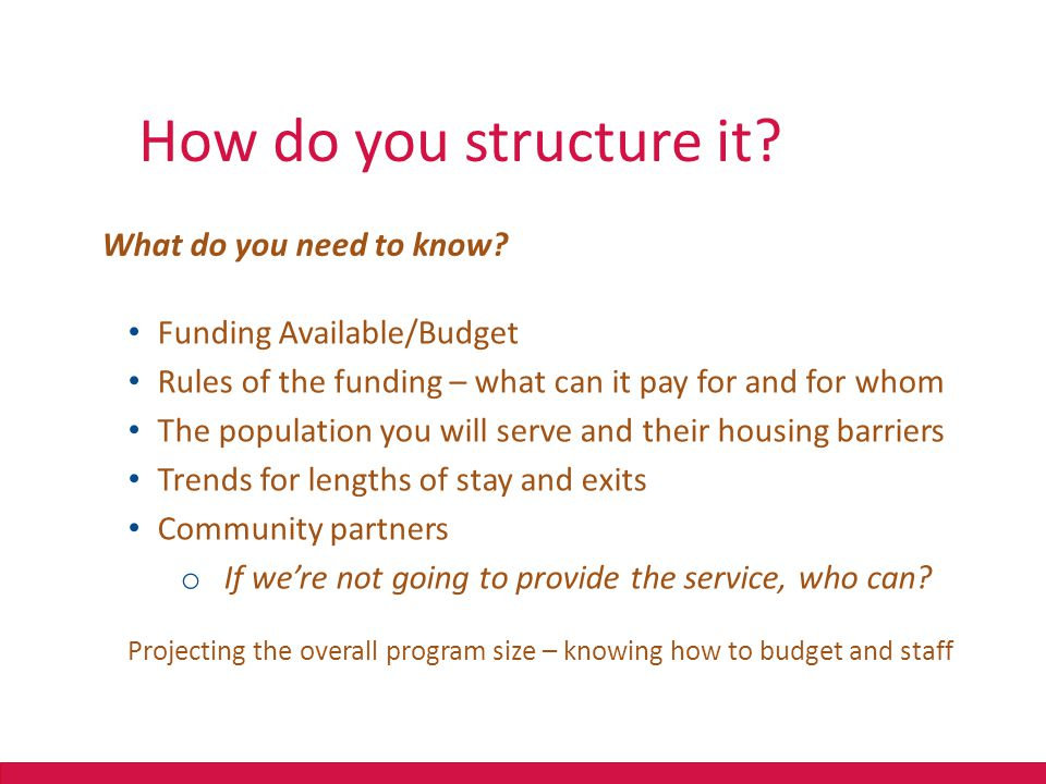 How do you structure it What do you need to know