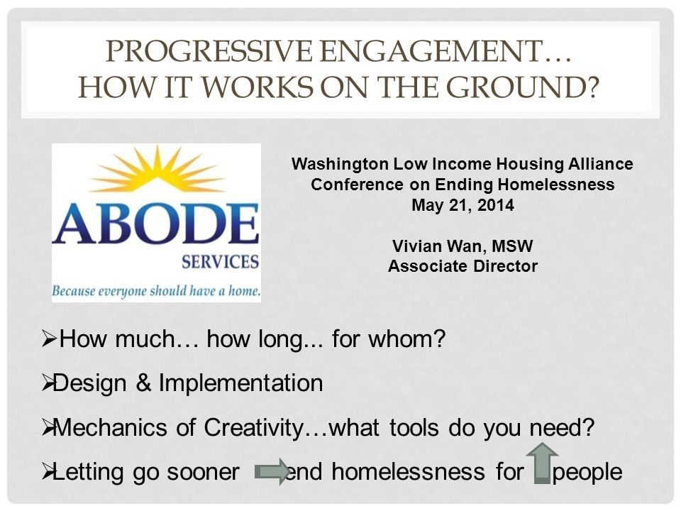 PROGRESSIVE ENGAGEMENT… HOW IT WORKS ON THE GROUND