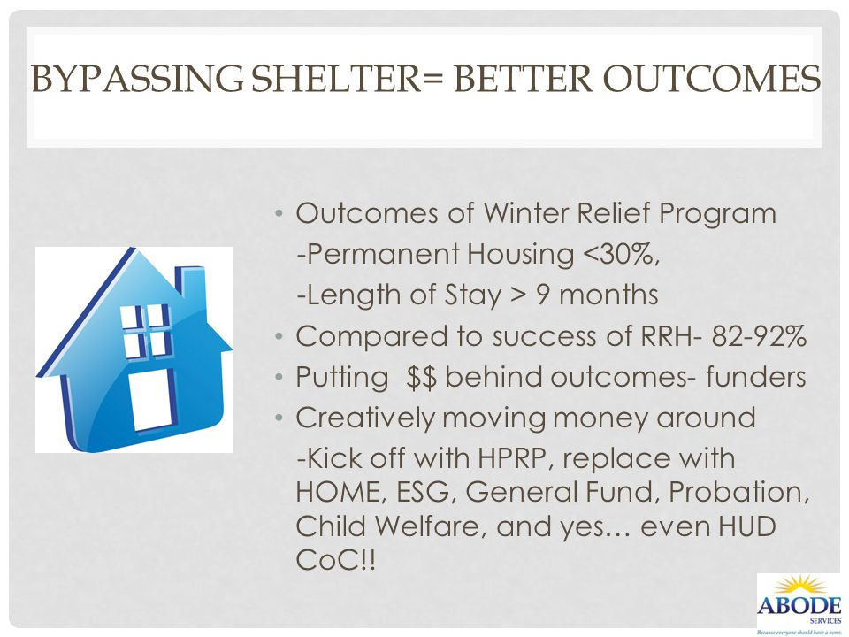 Bypassing Shelter= Better Outcomes