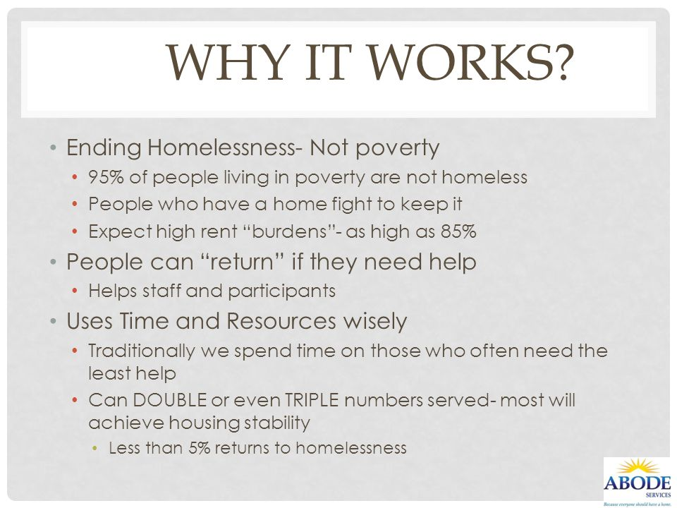 Why it works Ending Homelessness- Not poverty