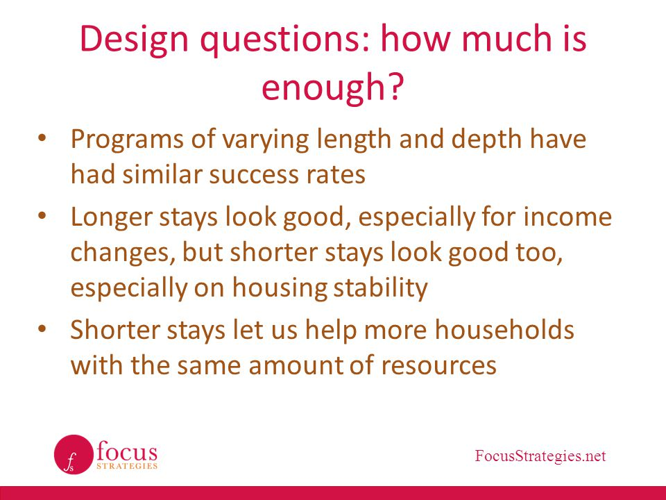 Design questions: how much is enough
