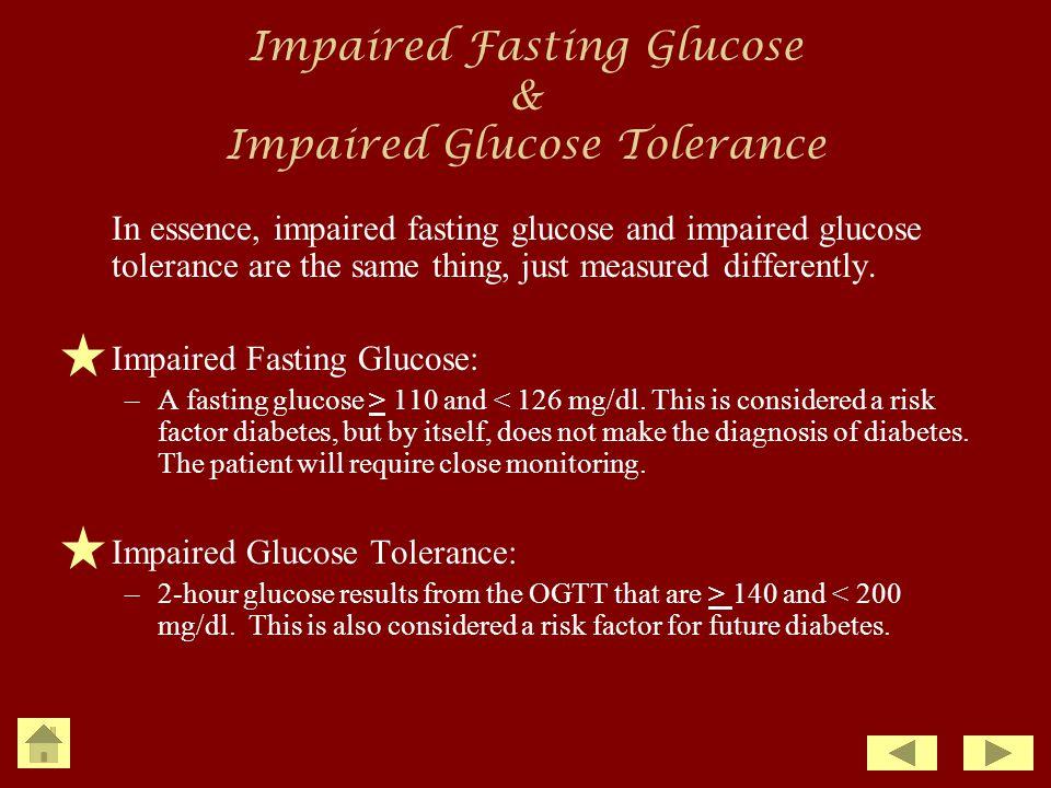 Impaired Fasting Glucose & Impaired Glucose Tolerance