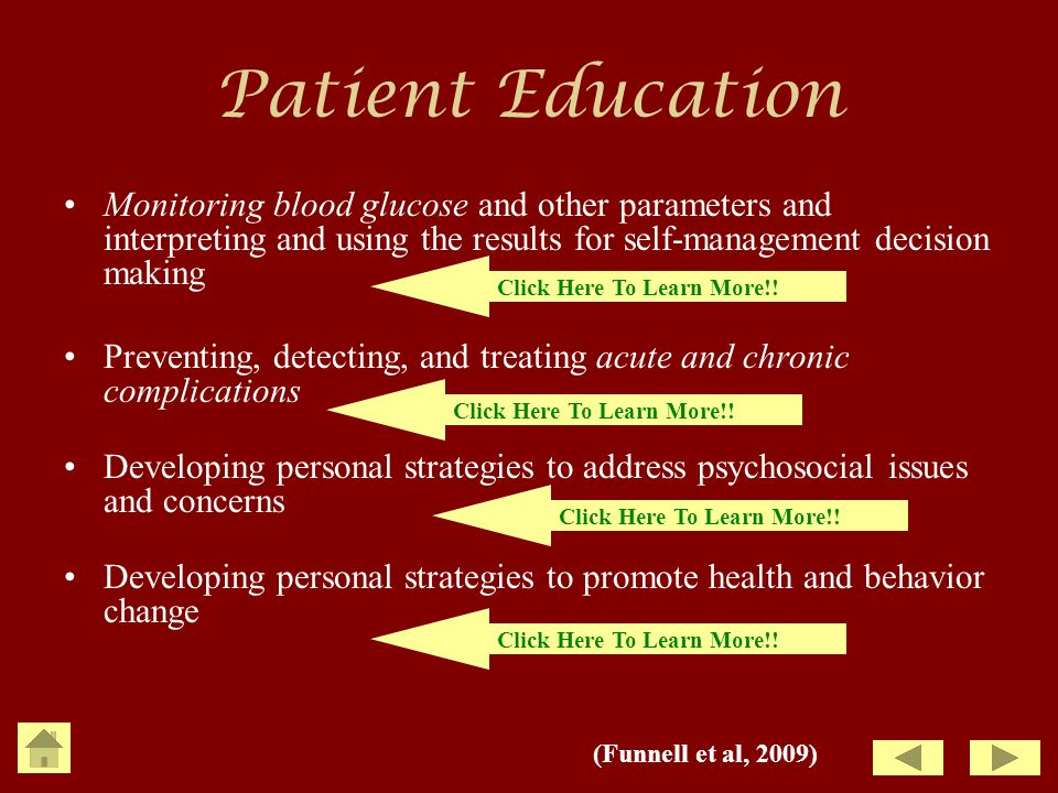 Patient Education Monitoring blood glucose and other parameters and interpreting and using the results for self-management decision making.