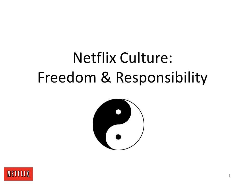 Netflix Culture: Freedom & Responsibility
