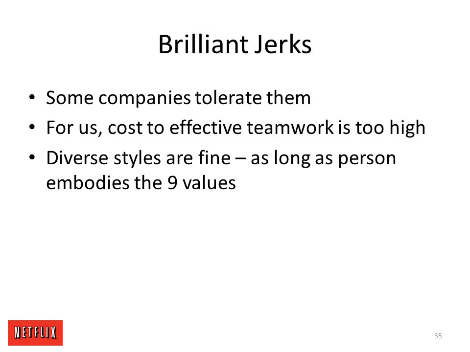 Brilliant Jerks Some companies tolerate them