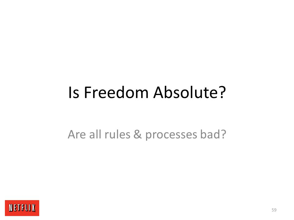 Are all rules & processes bad