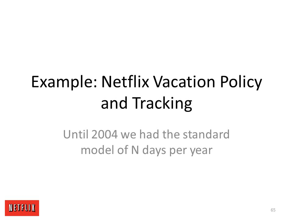 Example: Netflix Vacation Policy and Tracking