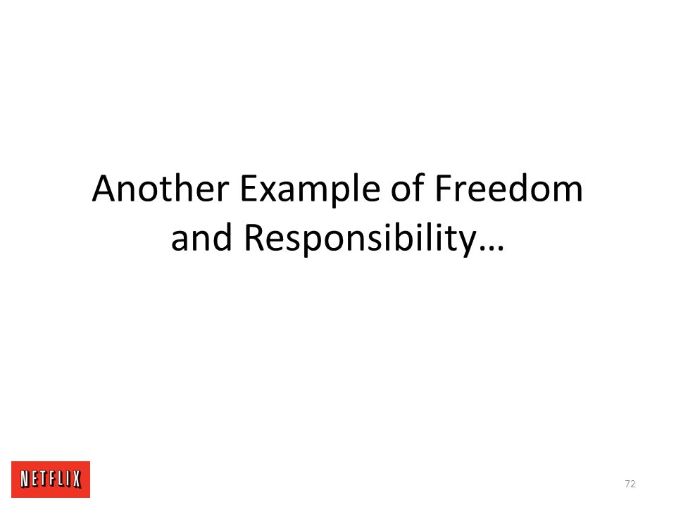 Another Example of Freedom and Responsibility…