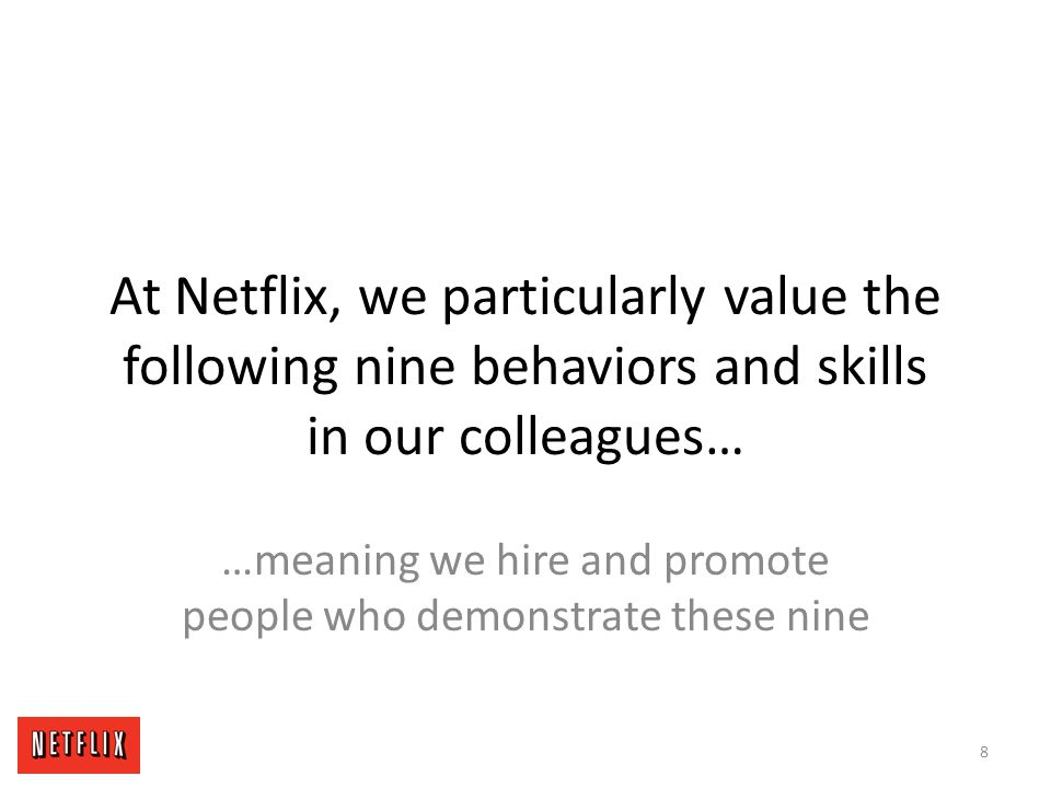 …meaning we hire and promote people who demonstrate these nine