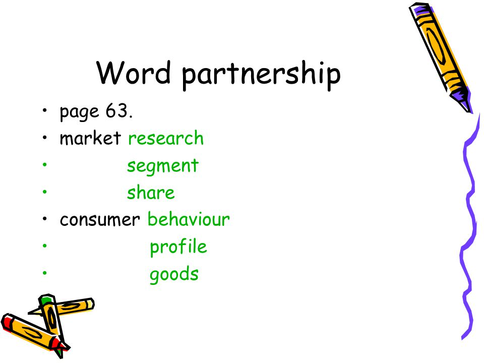 Word partnership page 63. market research segment share