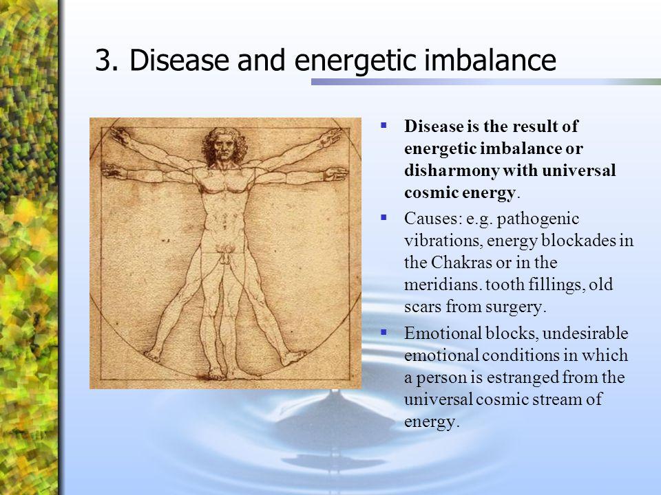 3. Disease and energetic imbalance