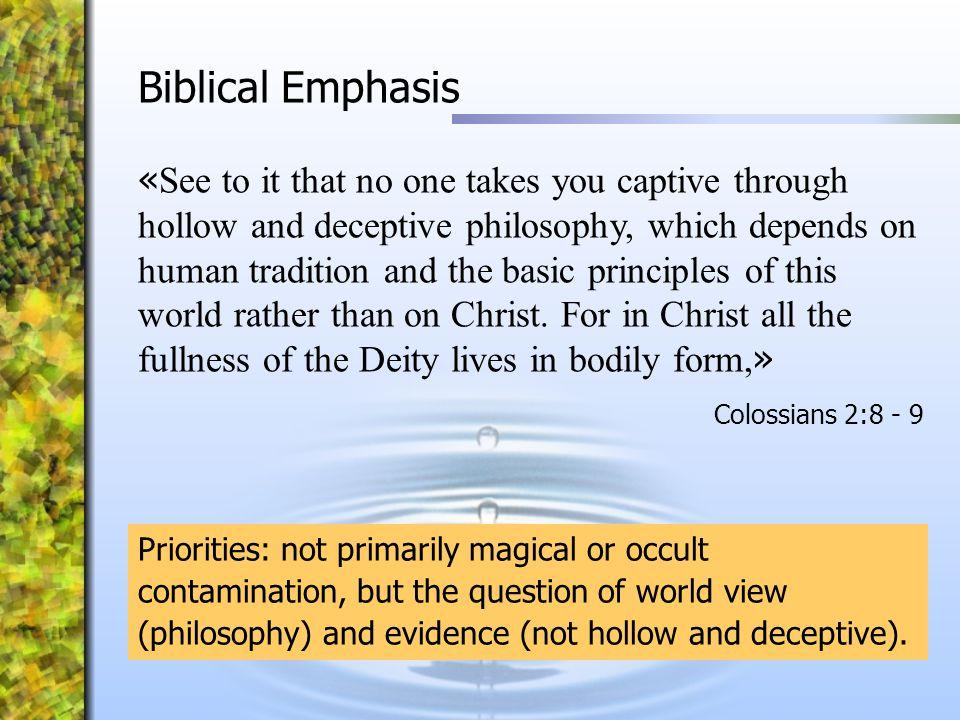 Biblical Emphasis