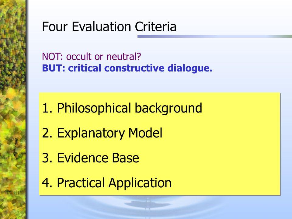 Four Evaluation Criteria