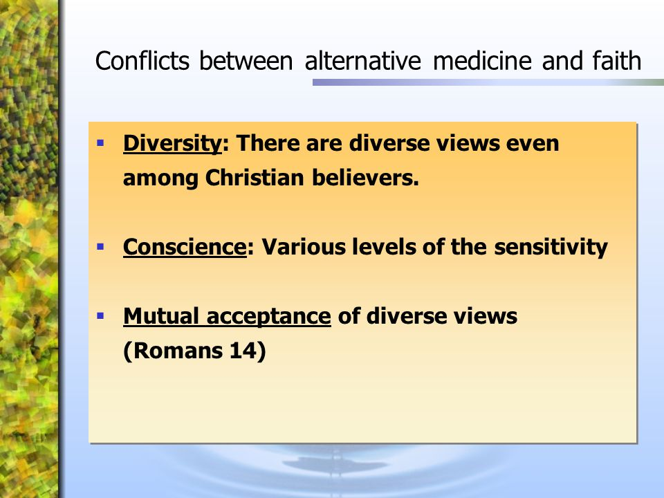 Conflicts between alternative medicine and faith