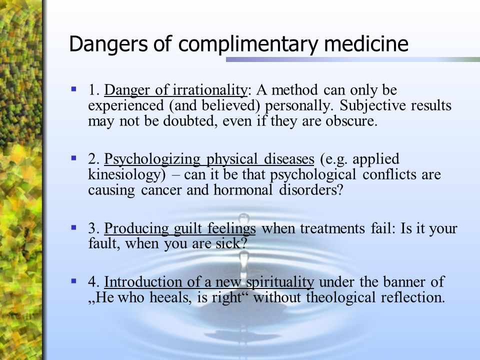 Dangers of complimentary medicine
