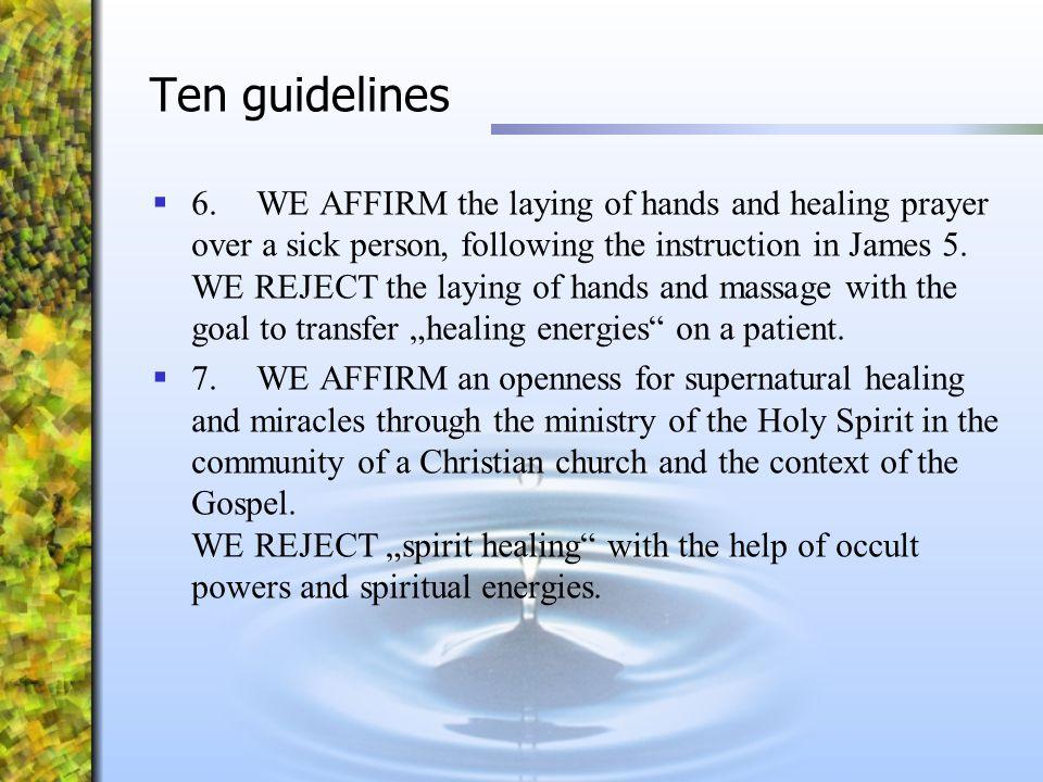 Ten guidelines