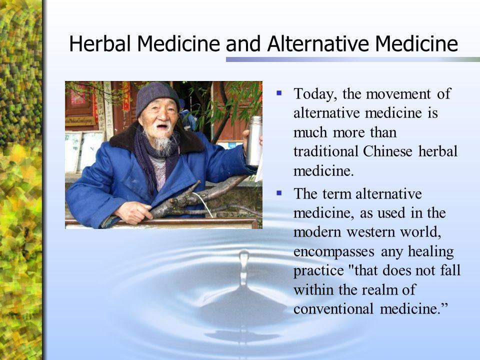 Herbal Medicine and Alternative Medicine