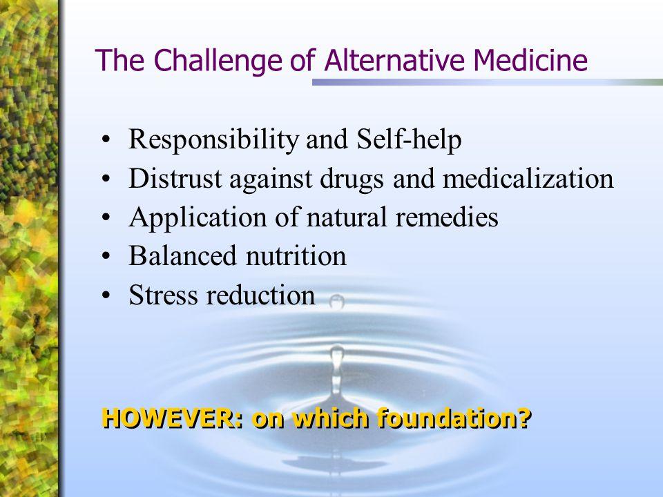 The Challenge of Alternative Medicine