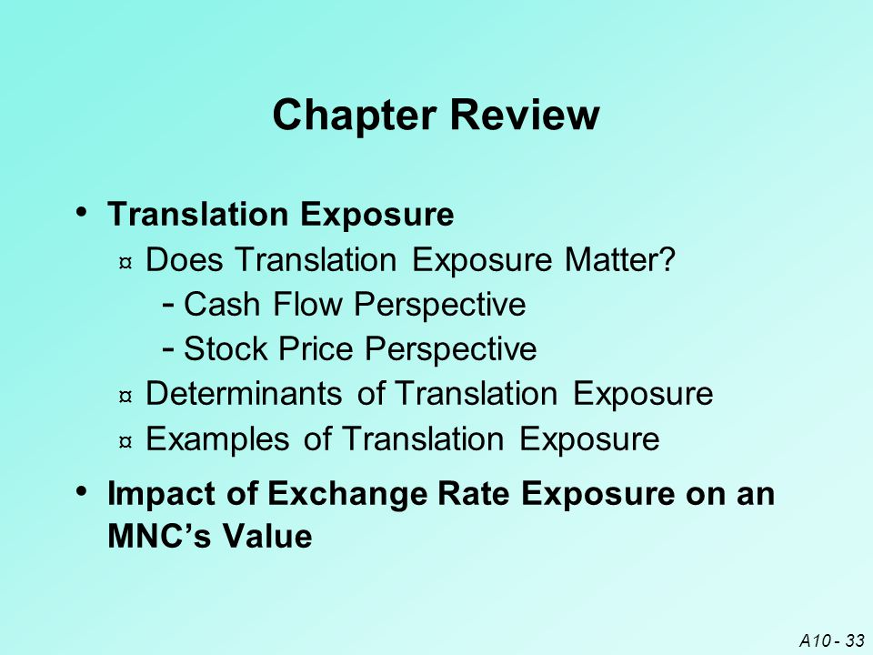 Chapter Review Translation Exposure Does Translation Exposure Matter