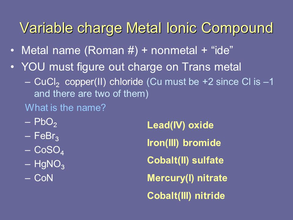 Variable charge Metal Ionic Compound
