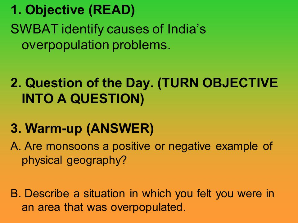 SWBAT identify causes of India's overpopulation problems.