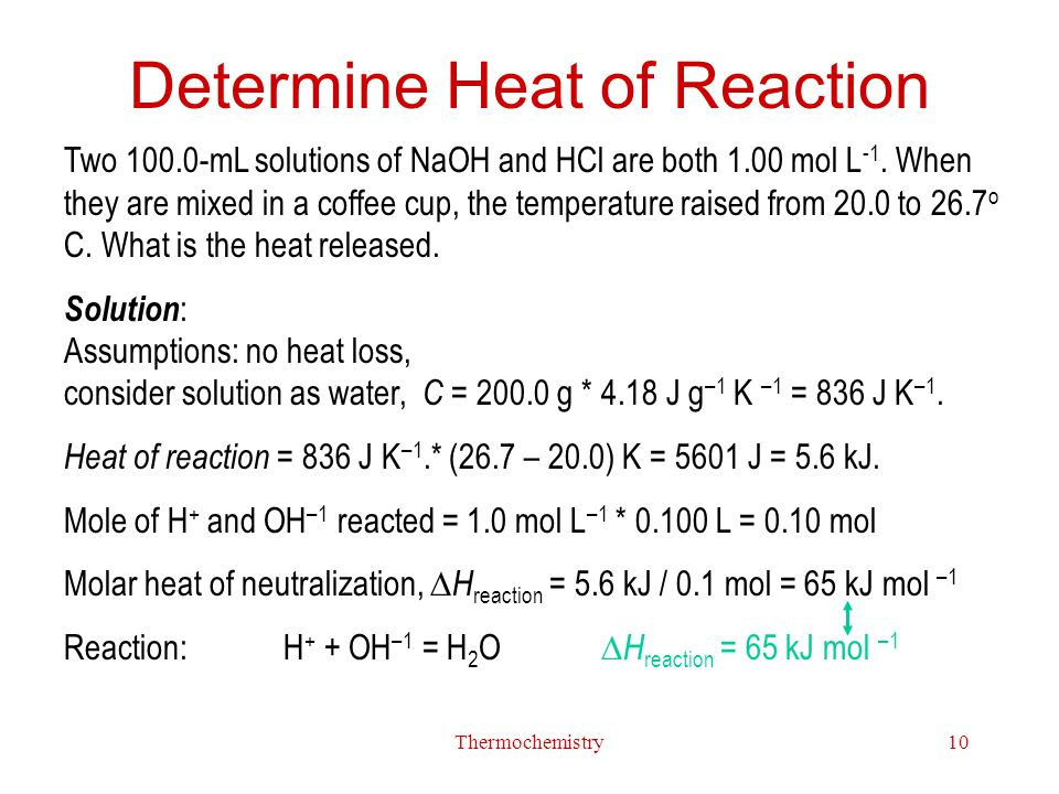 Determine Heat of Reaction