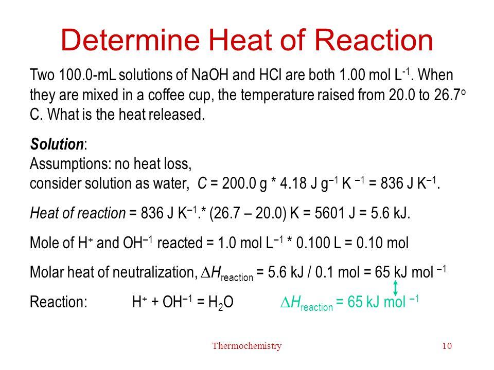 Determine Heat of Reaction
