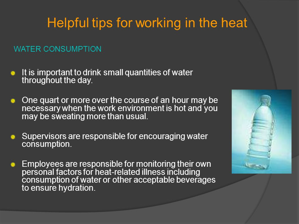 Helpful tips for working in the heat