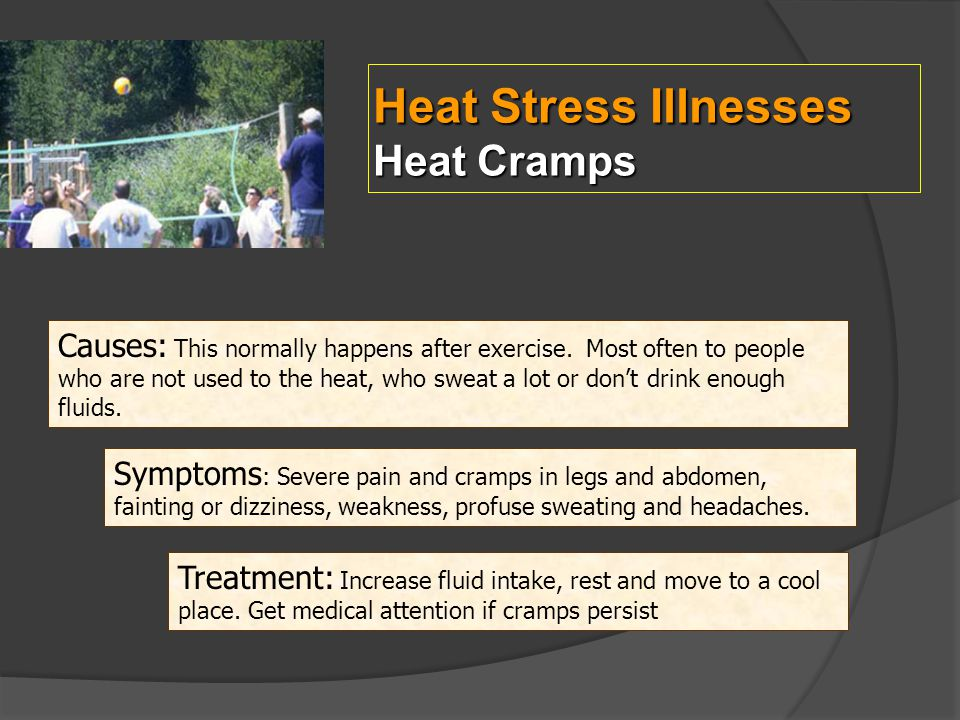 Heat Stress Illnesses Heat Cramps