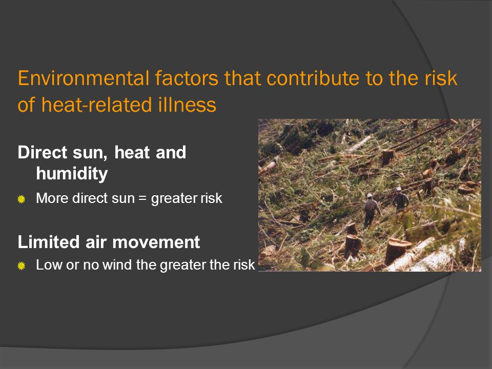Environmental factors that contribute to the risk of heat-related illness