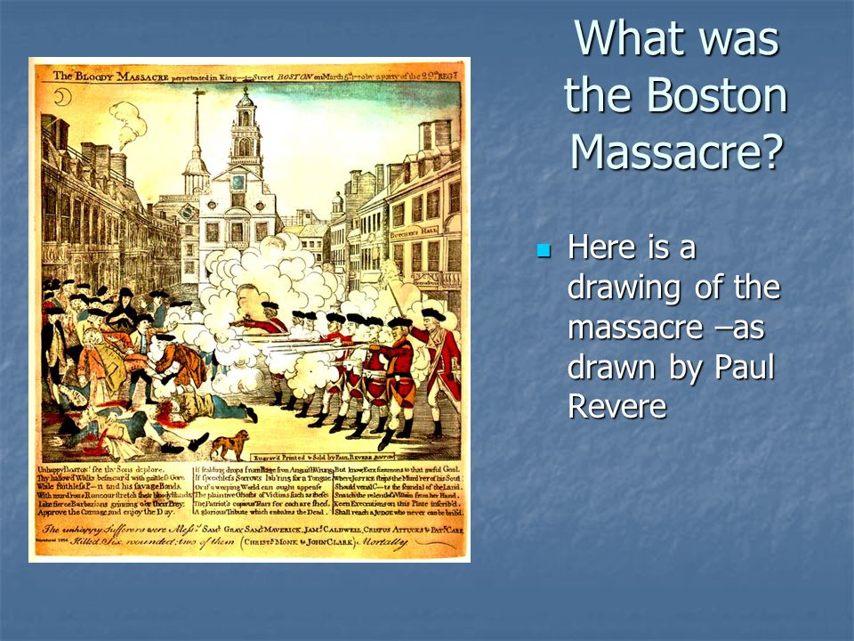 What was the Boston Massacre