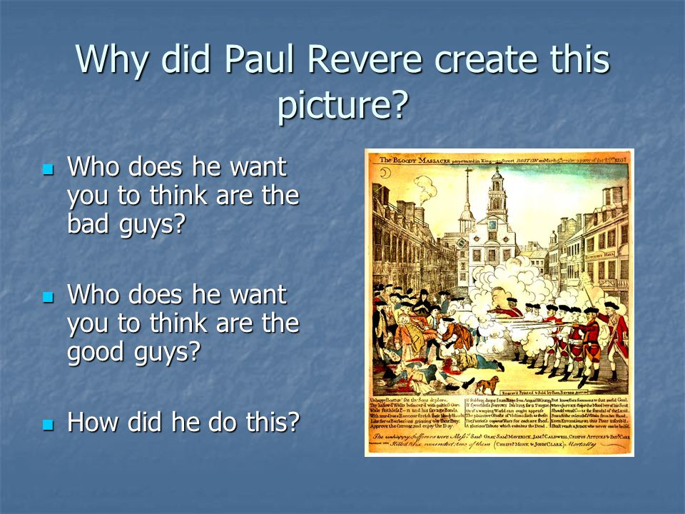 Why did Paul Revere create this picture