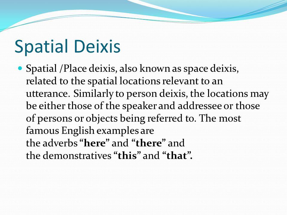 Spatial Deixis