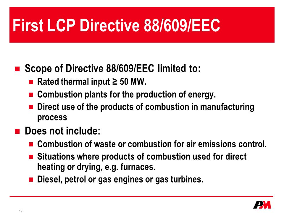 First LCP Directive 88/609/EEC