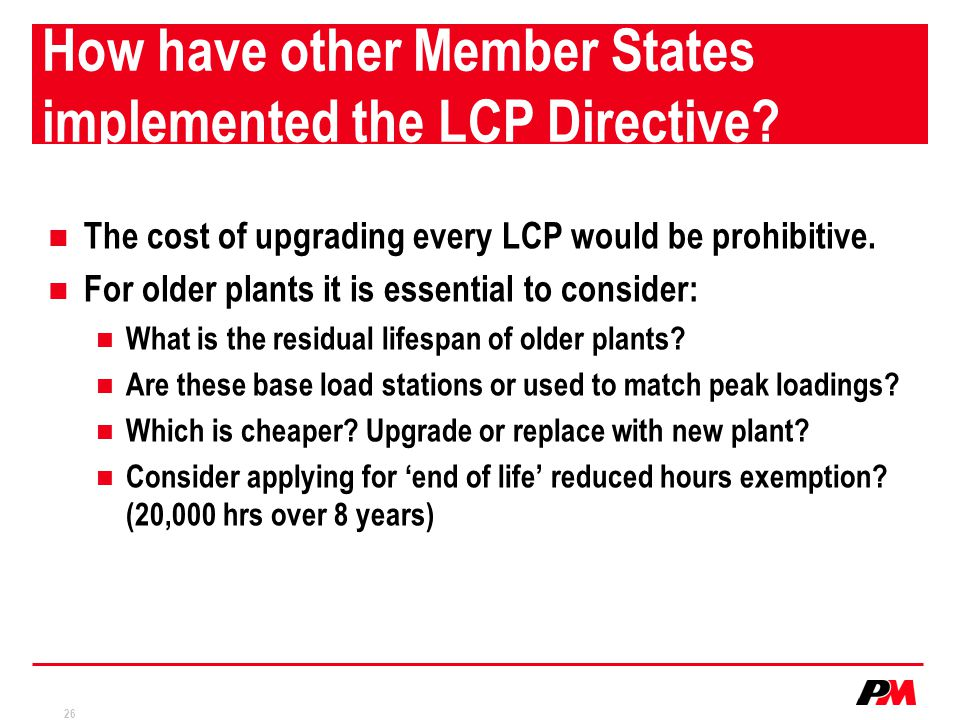 How have other Member States implemented the LCP Directive