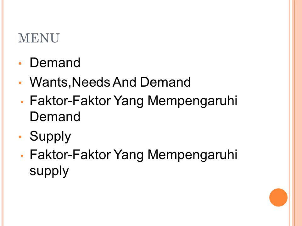 Faktor-Faktor Yang Mempengaruhi Demand Supply