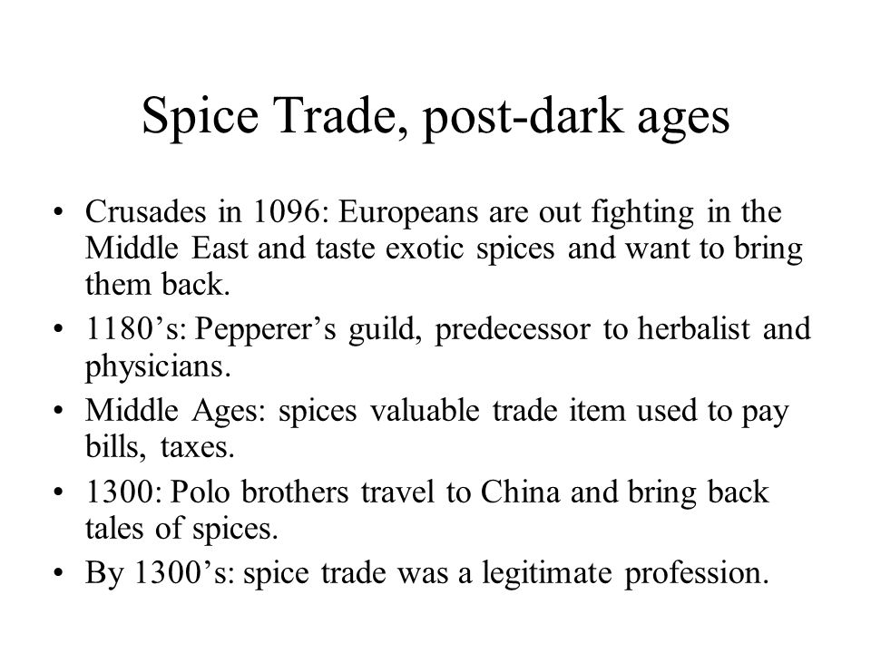Spice Trade, post-dark ages