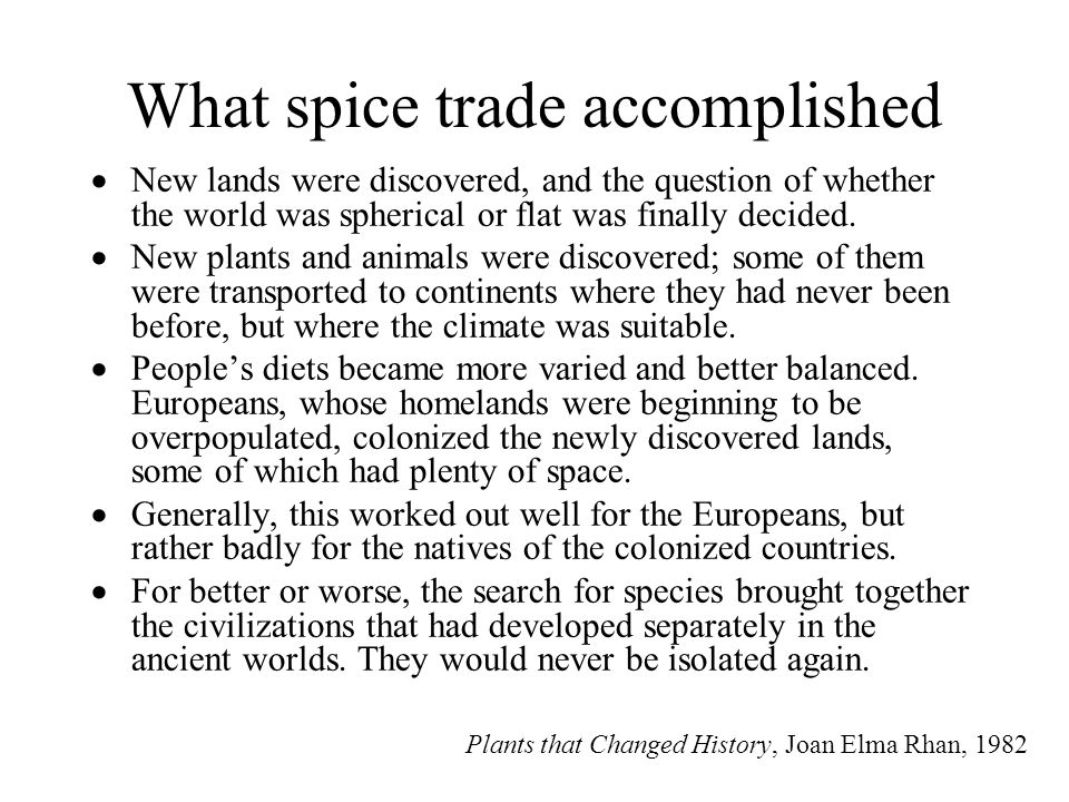 What spice trade accomplished
