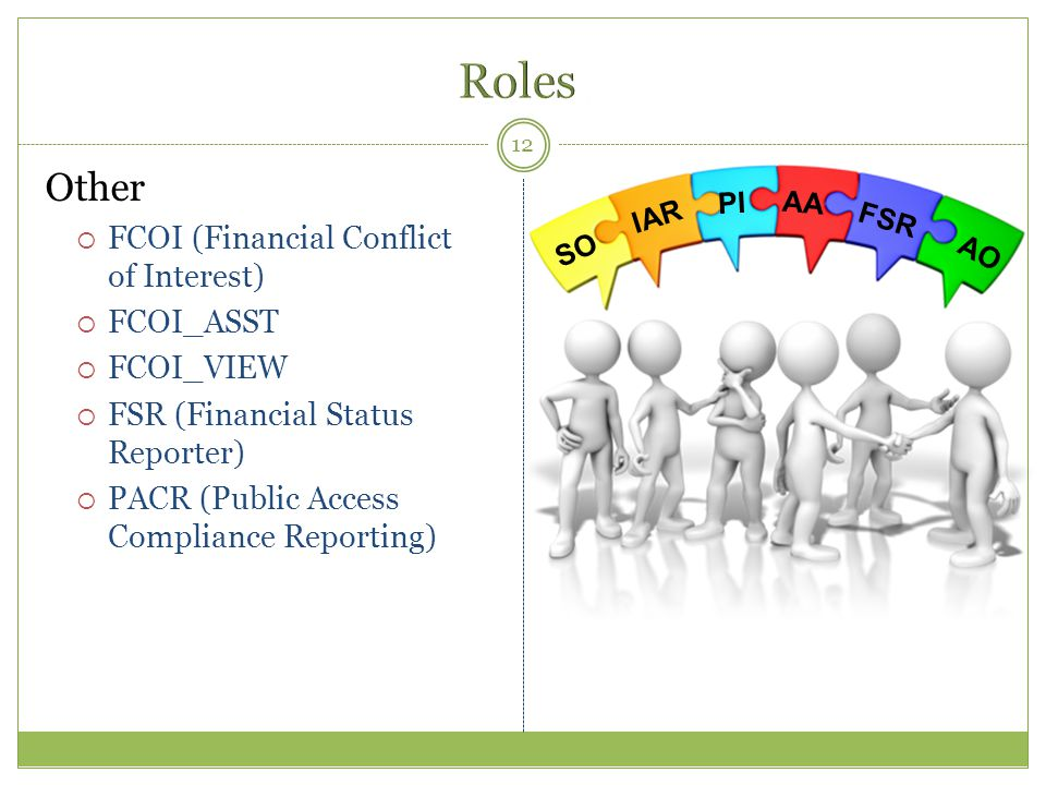 Roles 2 Other FCOI (Financial Conflict of Interest) FCOI_ASST