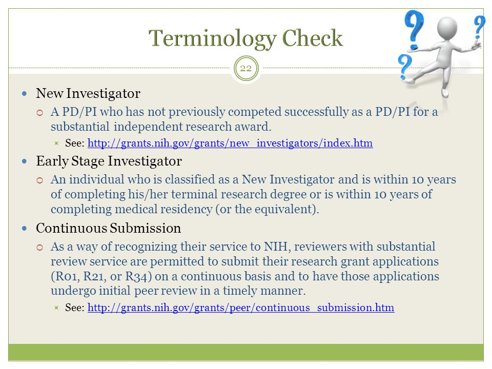 Terminology Check New Investigator Early Stage Investigator