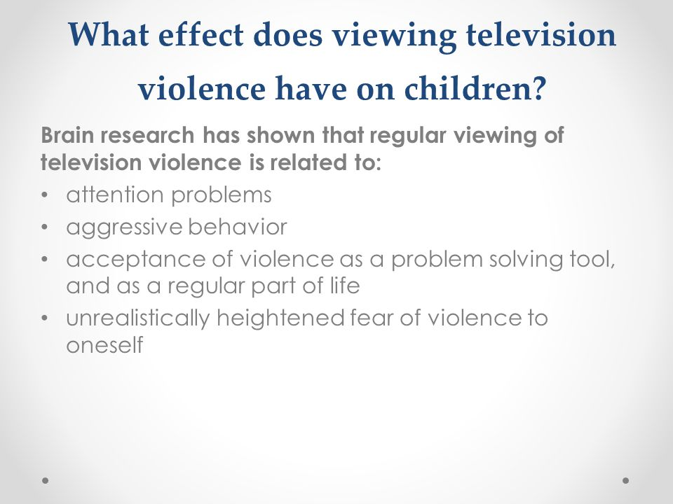 What effect does viewing television violence have on children