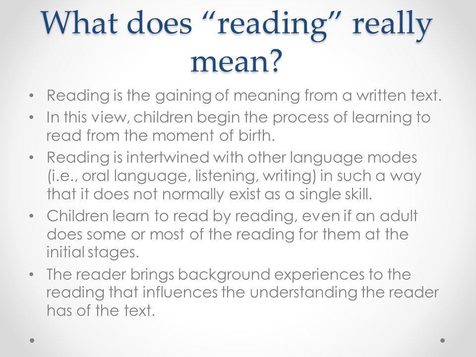 What does reading really mean