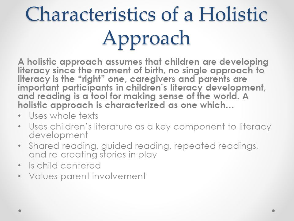 Characteristics of a Holistic Approach
