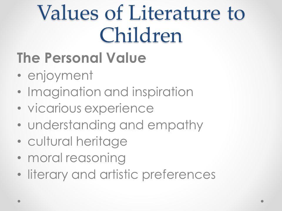 Values of Literature to Children