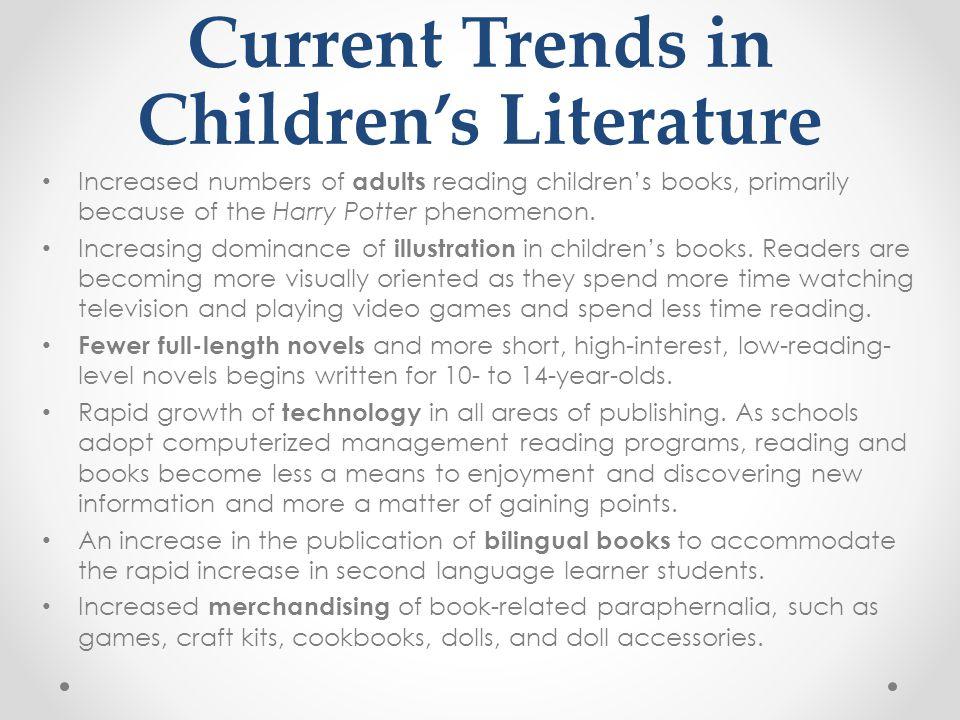 Current Trends in Children's Literature